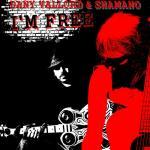 Dany Vallord & Shamano - I'm free